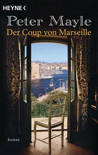 Peter  Mayle - Der Coup von Marseille