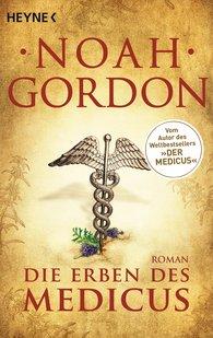 Noah  Gordon - Die Erben des Medicus