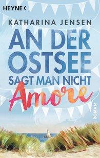 Katharina  Jensen - You Don't Say Amore on the Baltic Coast