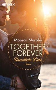 Monica  Murphy - Unendliche Liebe