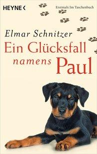 Elmar  Schnitzer - Ein Glücksfall namens Paul