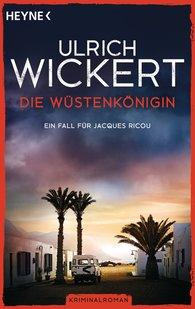 Ulrich  Wickert - Die Wüstenkönigin