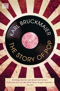 Karl  Bruckmaier - The Story of Pop