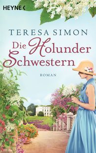 Teresa  Simon - Die Holunderschwestern