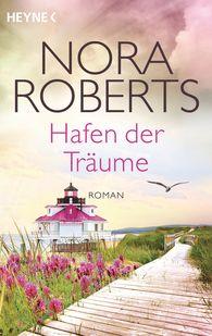 Nora  Roberts - Hafen der Träume