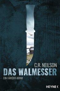 C. R.  Neilson - Das Walmesser