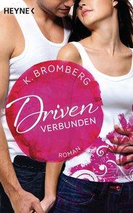 K.  Bromberg - Driven. Verbunden