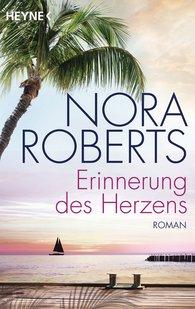 Nora  Roberts - Erinnerung des Herzens