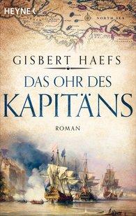 Gisbert  Haefs - Das Ohr des Kapitäns