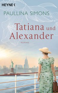 Paullina  Simons - Tatiana und Alexander