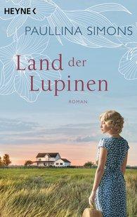 Paullina  Simons - Land der Lupinen