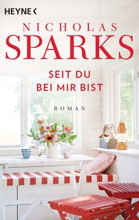 Nicholas  Sparks - Seit du bei mir bist