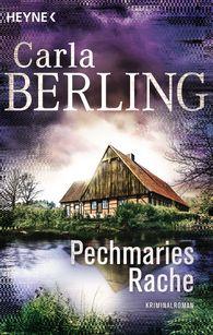Carla  Berling - Pechmaries Rache