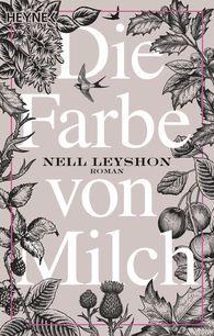 Nell  Leyshon - Die Farbe von Milch