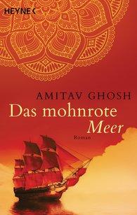 Amitav  Ghosh - Das mohnrote Meer