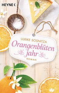Ulrike  Sosnitza - Orange Blossom Year