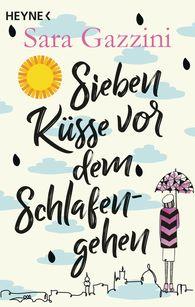 Sara  Gazzini - Sieben Küsse vor dem Schlafengehen