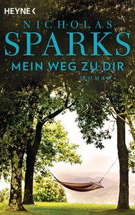 Nicholas  Sparks - Mein Weg zu dir