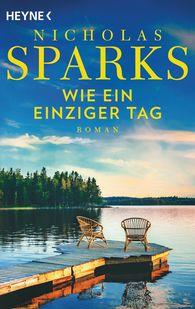 Nicholas  Sparks - Wie ein einziger Tag