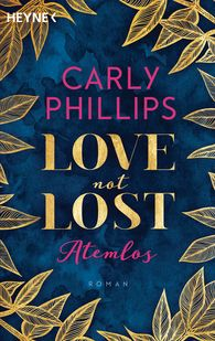 Carly  Phillips - Love not Lost - Atemlos