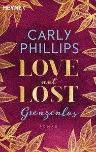 Carly  Phillips - Love not Lost - Grenzenlos