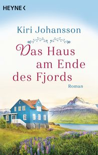 Kiri  Johansson - Das Haus am Ende des Fjords