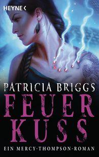 Patricia  Briggs - Feuerkuss
