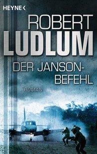 Robert  Ludlum - Der Janson-Befehl