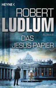 Robert  Ludlum - Das Jesus-Papier