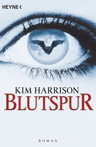 Kim  Harrison - Blutspur