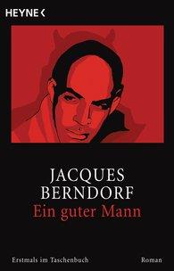 Jacques  Berndorf - Ein guter Mann