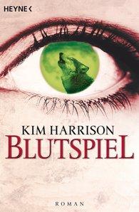 Kim  Harrison - Blutspiel