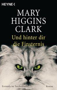 Mary  Higgins Clark - Und hinter dir die Finsternis