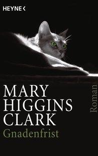Mary  Higgins Clark - Gnadenfrist