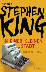 Stephen  King - In einer kleinen Stadt (Needful Things)