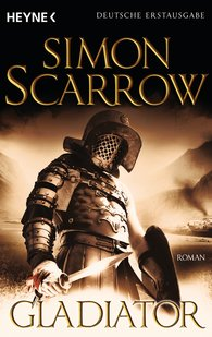 Simon  Scarrow - Gladiator