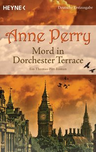 Anne  Perry - Mord in Dorchester Terrace
