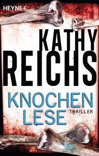 Kathy  Reichs - Knochenlese