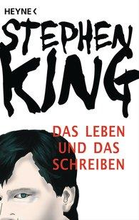 Stephen  King - Das Leben und das Schreiben