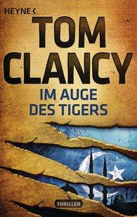 Tom  Clancy - Im Auge des Tigers