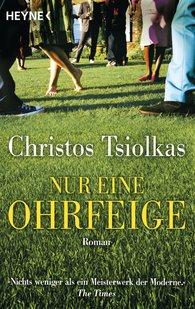 Christos  Tsiolkas - Nur eine Ohrfeige