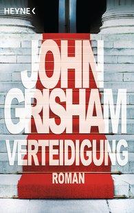 John  Grisham - Verteidigung