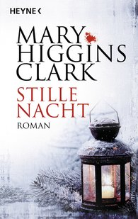 Mary  Higgins Clark - Stille Nacht