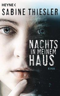 Sabine  Thiesler - Nachts in meinem Haus