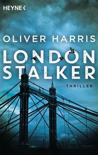 Oliver  Harris - London Stalker