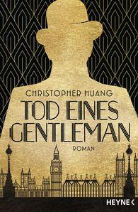 Christopher  Huang - Tod eines Gentleman