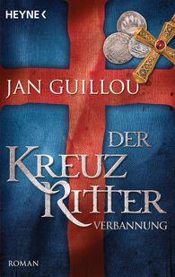 Jan  Guillou - Der Kreuzritter - Verbannung