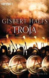 Gisbert  Haefs - Troja