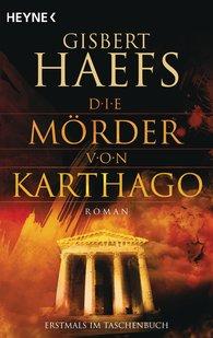 Gisbert  Haefs - Die Mörder von Karthago