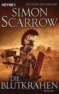 Simon  Scarrow - Die Blutkrähen
